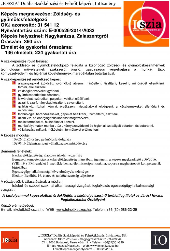 Zöldség- és gyümölcsfeldolgozó OKJ - Nagykanizsa - Zalaszentgrót - felnottkepzes.hu - Felnőttképzés - IOSZIA